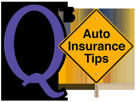 Q's Insurance Tips