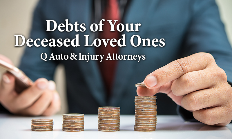 Q Tips - Deceased Loved Ones Debts
